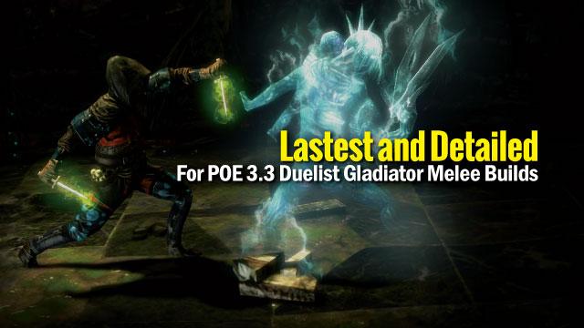 For-POE-3.3-Duelist-Gladiator-Melee-Builds